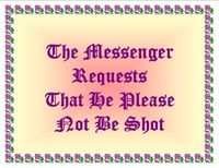 Please+don't+shoot+the+messenger